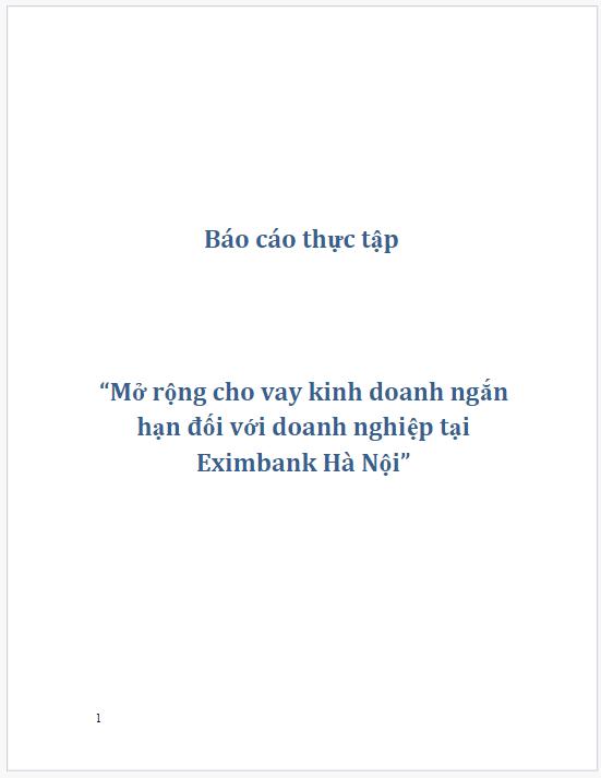 Báo cáo thực tập cho vay trung và dài hạn tại ngân hàng Eximbank Hà Nội