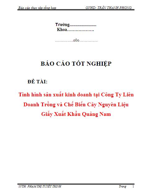 Báo cáo thực tập: Tình hình sản xuất kinh doanh tại công ty liên doanh trồng và chế biến cây nguyên liệu giấy xuất khẩu Quảng Nam